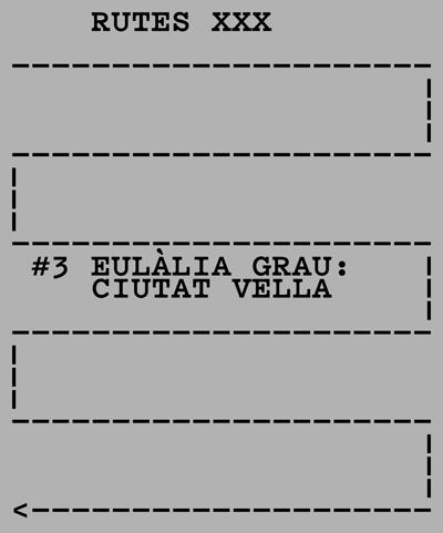 Rutes XXX Eulàlia Grau